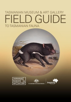 Field Guide to Tasmanian Fauna